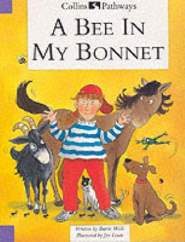 9780003012491: Pathways to Literacy (Year 3/Stage 4) - A Bee In My Bonnet: Set C Reader (Collins Pathways)