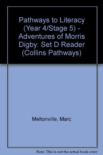 9780003012521: Pathways to Literacy (Year 4/Stage 5) - Adventures of Morris Digby: Set D Reader (Collins Pathways)