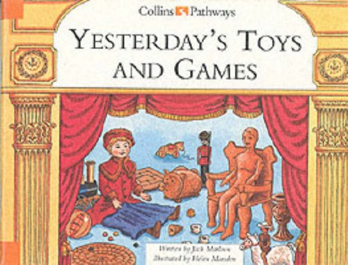 9780003012569: Yesterday's Toys and Games (Collins Pathways)