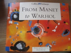 9780003013078: Pathways to Literacy (Year 5/Stage 6) - From Manet to Warhol: Set E Reader (Collins Pathways)