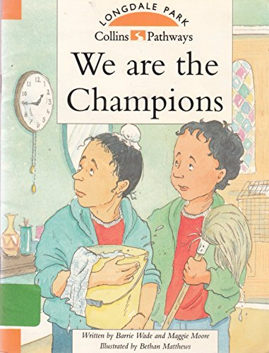 9780003013245: Pathways to Literacy: We are the Champions No. 13 (Collins Pathways)