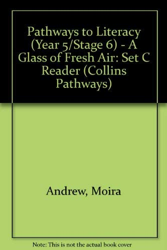 9780003013269: A Glass of Fresh Air (Collins Pathways)