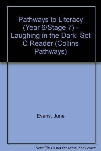 9780003013405: Pathways to Literacy (Year 6/Stage 7) - Laughing in the Dark: Set C Reader (Collins Pathways)