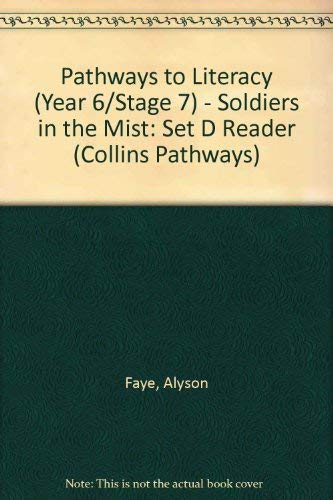 9780003013436: Pathways to Literacy (Year 6/Stage 7) - Soldiers in the Mist: Set D Reader (Collins Pathways)