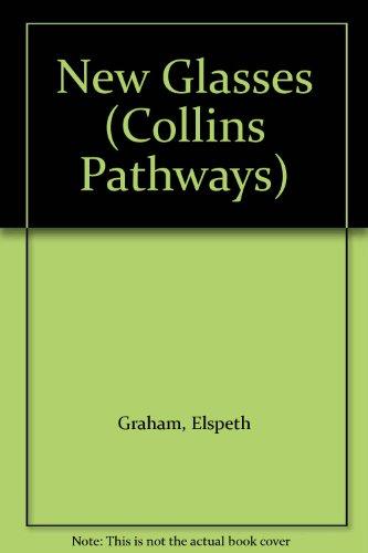 9780003014259: New Glasses (Collins Pathways)