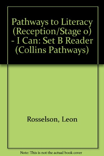 9780003014457: Pathways to Literacy (Reception/Stage 0) - I Can: Set B Reader (Collins Pathways)
