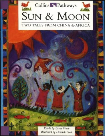 9780003014549: Sun and Moon: Big Book: Two Tales from China and Africa (Collins Pathways)