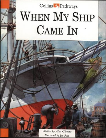 9780003014594: Pathways to Literacy (Year 4/Stage 5) - When My Ship Comes In: Big Book (Collins Pathways)