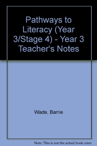 Pathways to Literacy (Year 3/Stage 4) -: Moore, Maggie, Lutrario,