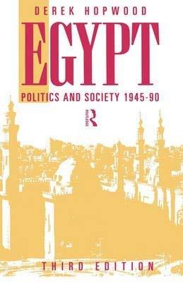 9780003020281: Egypt: Politics and Society, 1945-90