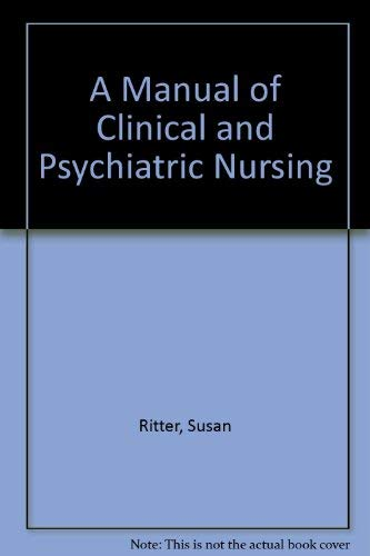 9780003020748: Bethlem Royal and Maudsley Hospital Manual of Clinical Psychiatric Nursing Principles and Procedures