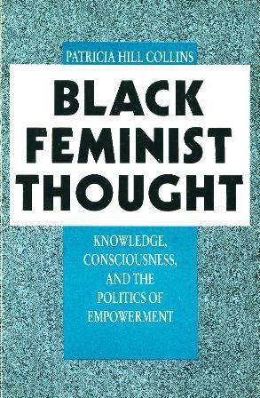 9780003020830: Black Feminist Thought: Knowledge, Consciousness and the Politics of Empowerment