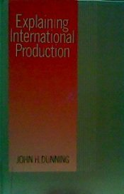 9780003020892: Explaining International Production