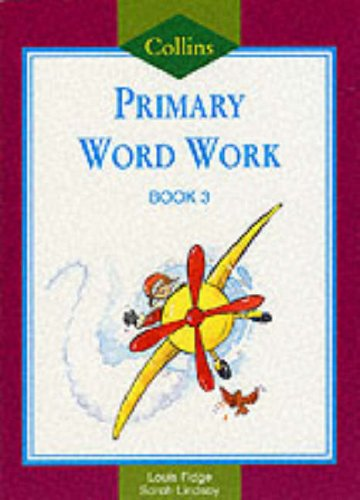 9780003024883: Collins Primary Word Work: Bk. 3 (Collins primary word book)