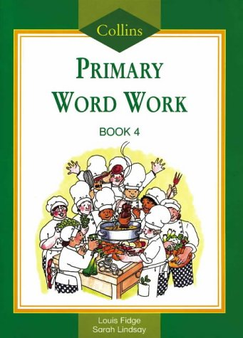 9780003024890: Collins Primary Word Work: Bk. 4 (Collins primary word book)