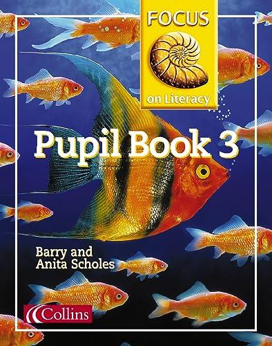 9780003025088: Focus on Literacy (22) – Pupil Textbook 3: Pupil Textbook Bk.3