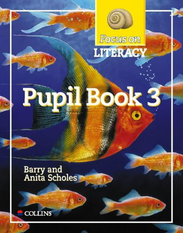 9780003025088: Focus on Literacy (22) - Pupil Textbook 3: Pupil Textbook Bk.3