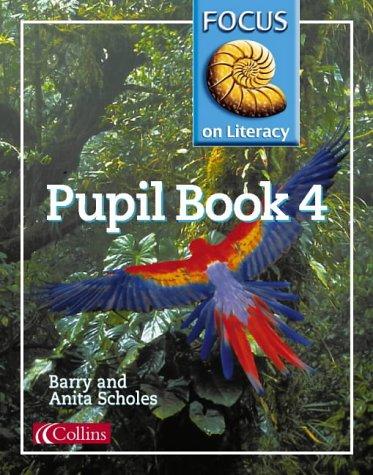 9780003025095: Focus on Literacy (29) - Pupil Textbook 4: Pupil Textbook Bk.4