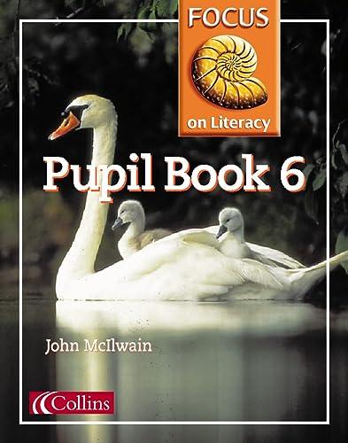 9780003025118: Focus on Literacy: Pupil Textbook Bk.6