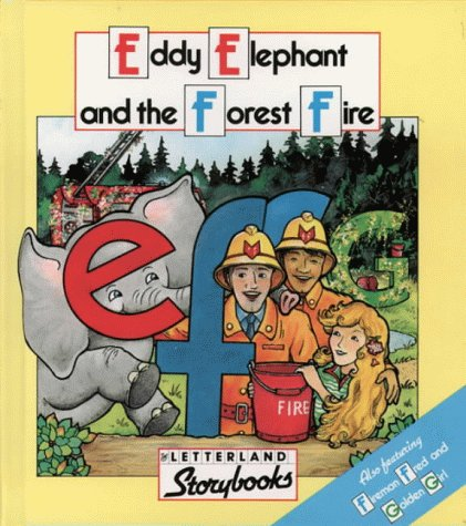 9780003032208: Eddie Elephant and the Forest Fire (Letterland Storybooks)