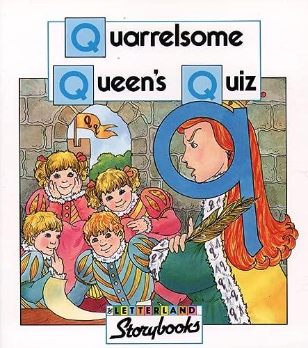 9780003032284: Quarrelsome Queen's Quiz (Letterland Storybooks)