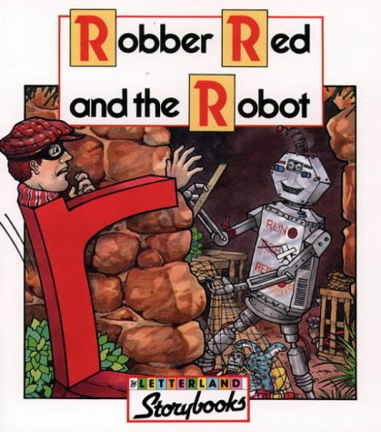 9780003032291: Letterland Storybooks - Robber Red and the Robot