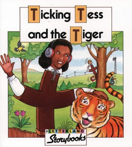 9780003032314: Ticking Tess and the Tiger (Letterland Storybooks)