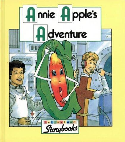 9780003032505: Annie Apple's Adventure (Letterland Storybooks)