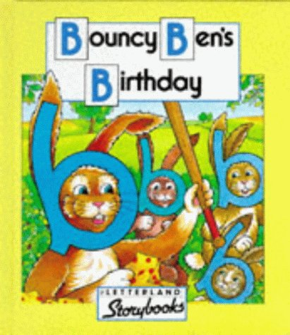 9780003032512: Bouncy Ben's Birthday (Letterland Storybooks)