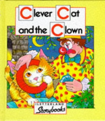 9780003032529: Letterland Storybooks - Clever Cat and the Clown