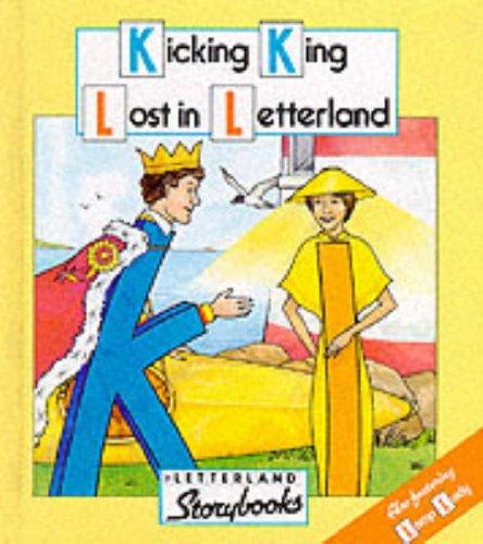 9780003032574: Letterland Storybooks - Kicking King Lost in Letterland