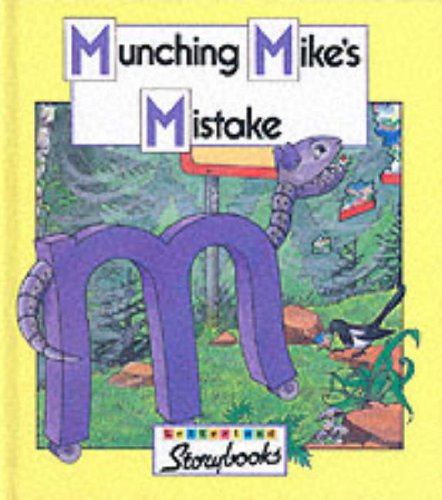 9780003032581: Munching Mike's Mistake (Letterland)