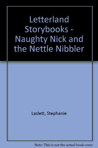 9780003032598: Letterland Storybooks - Naughty Nick and the Nettle Nibbler