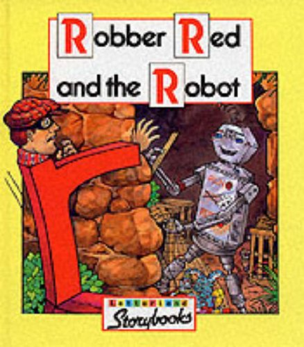 9780003032635: Robber Red and the Robot (Letterland)