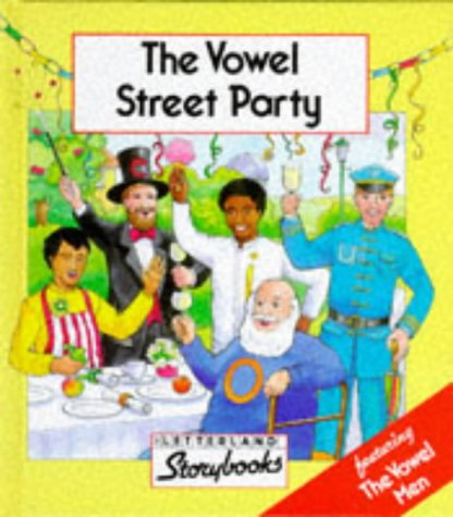 9780003032673: The Vowel Street Party (Letterland)