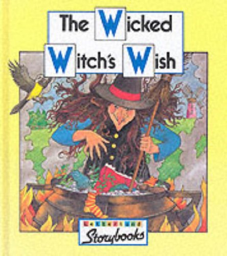 9780003032680: Letterland Storybooks - Wicked Witch's WIsh