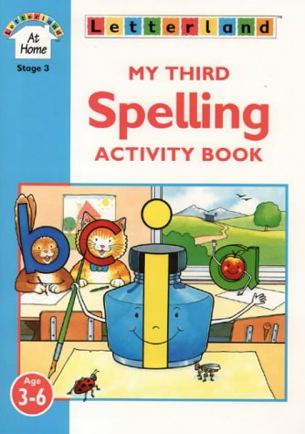 9780003032772: My Third Spelling Activity Book (Letterland at Home)