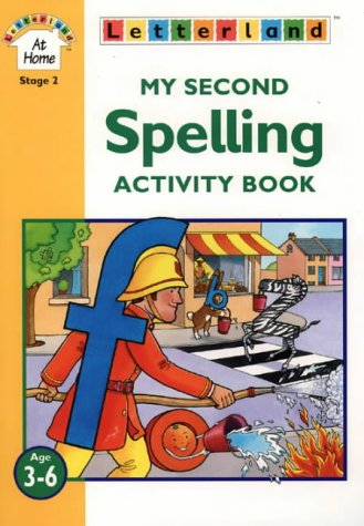 9780003032888: My Second Spelling Activity Book (Letterland at Home)