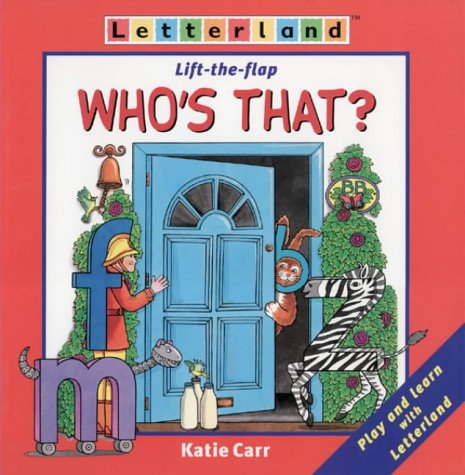 9780003032970: Letterland - Who's That?: Lift-the-Flap Book