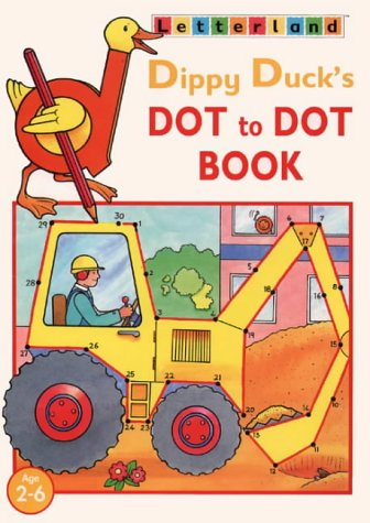 9780003033649: Dippy Duck's Dot-to-dot Book (Letterland at Home)