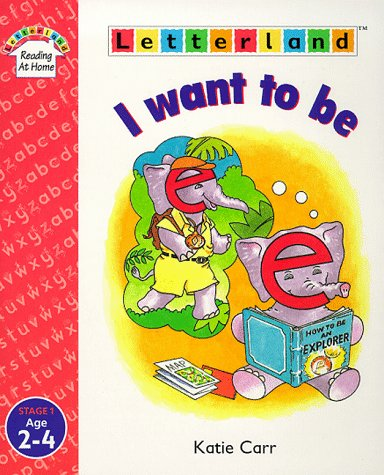 9780003034363: I Want to be (Letterland Reading at Home)