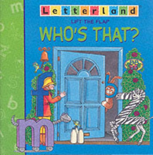 9780003034769: Who's That? (Letterland Lift-the-flap)