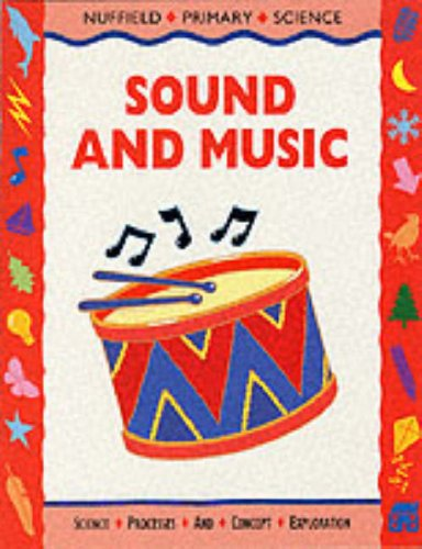 9780003100228: Nuffield Primary Science (52) - Pupil Books Ages 7-9: Sound and Music: Key Stage 2