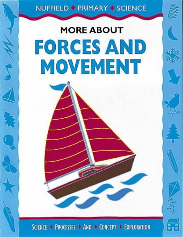 9780003100259: Nuffield Primary Science (57) - Pupil Books Ages 9-12: More About Forces And Movement: Key Stage 2