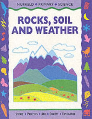9780003100389: Nuffield Primary Science: Rocks, Soil and Weather
