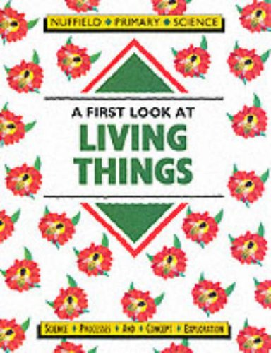 9780003100594: Nuffield Primary Science (22) - Pupil Books Ages 5-7: A First Look at Living Things: Key Stage 1