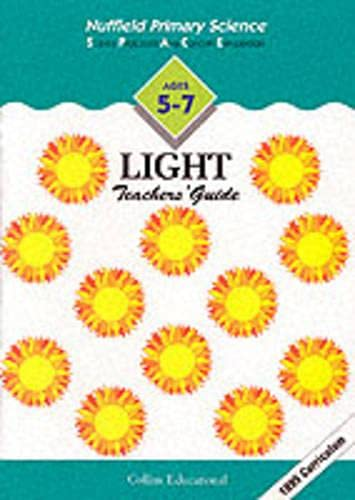 9780003102468: Nuffield Primary Science (13) - Teacher's Guides Ages 5-7: Light: Key Stage 1