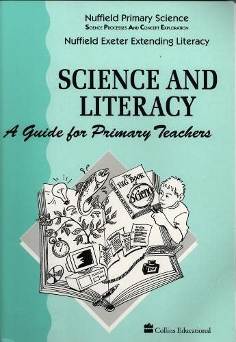 9780003102680: Nuffield Primary Science (1) - Science and Literacy: A Guide for Primary Teachers (Nuffield primary science - science & literacy)