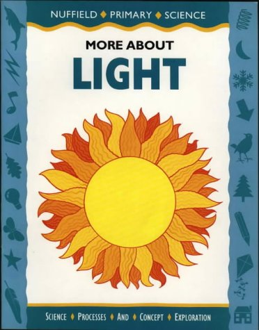 9780003102734: Nuffield Primary Science: More About Light, Big Book (Nuffield primary science - science & literacy)