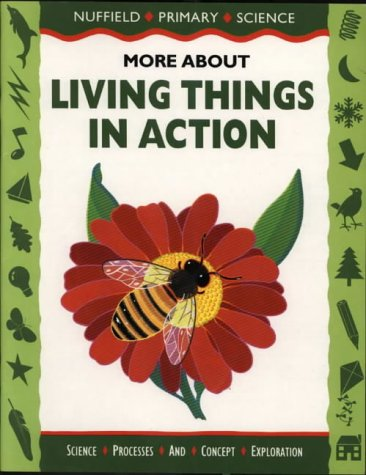 9780003102741: Nuffield Primary Science (8) - More About Living Things: More About Living Things in Action, Big Book (Nuffield primary science - science & literacy)